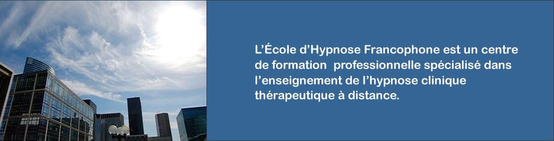 École d'Hypnose Francophone, centre de formation en hypnothérapie